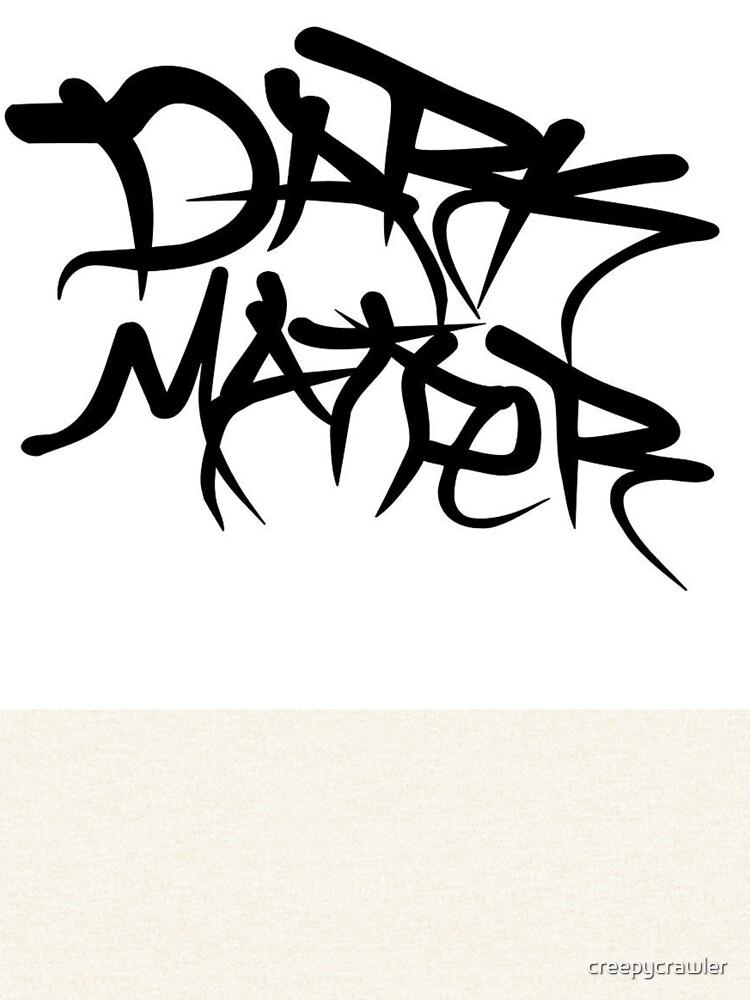 dark matter graffiti logo von creepycrawler