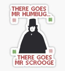There goes Mr Humbug Sticker