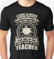 Forever The Title - Teacher T-Shirt