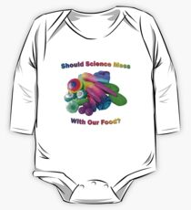 Should Science Mess With Our Food One Piece - Long Sleeve