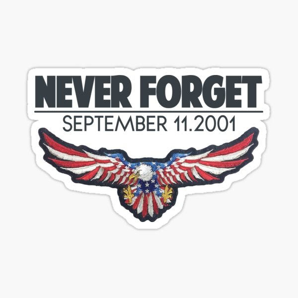 9/11 NEVER FORGET Sticker
