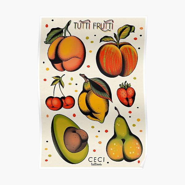 Tutti Frutti, flash de tatouage de fruits sexy Poster