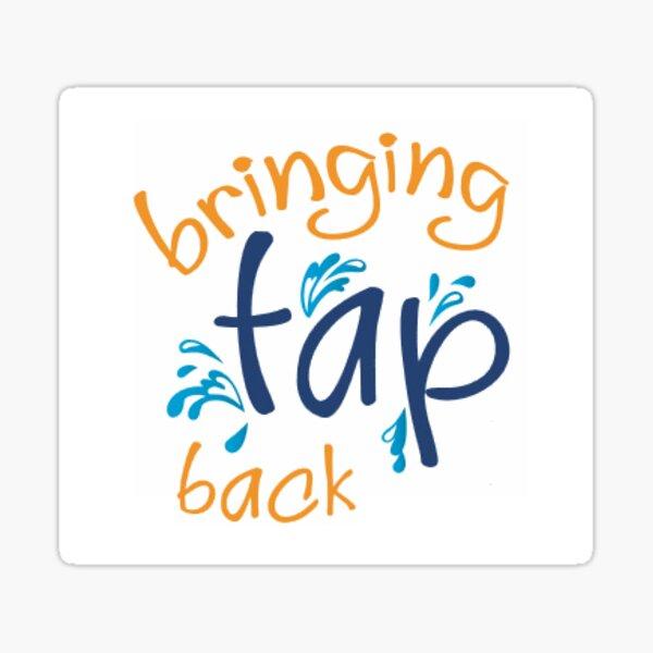 Bringing Tap Back Sticker