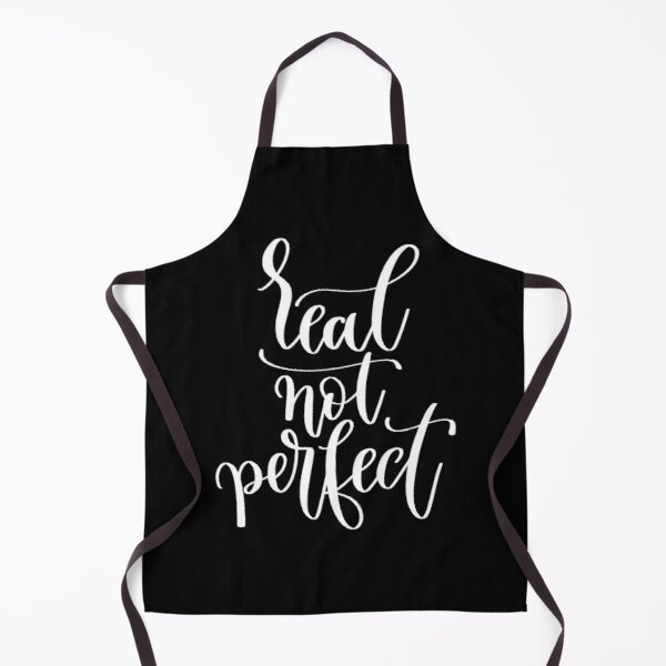 Real Not Perfect Apron