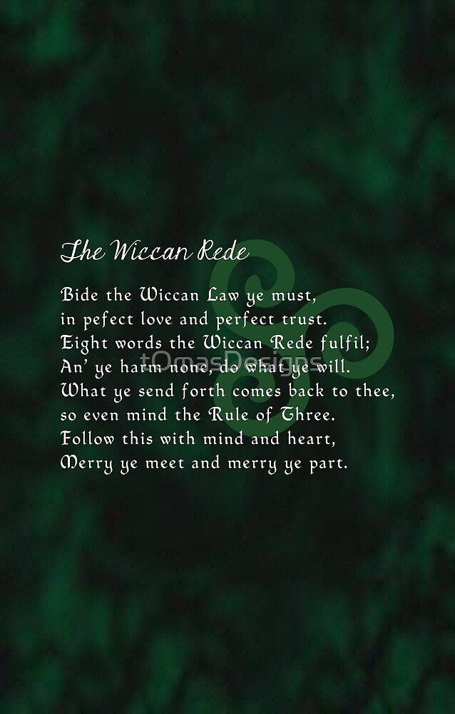 The Wiccan Rede by tOmasDesigns