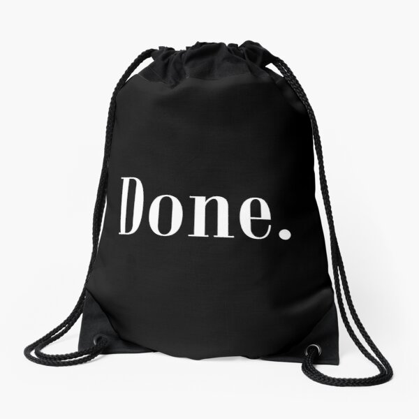 Law of Attraction - Done. (Reverse Black) Drawstring Bag