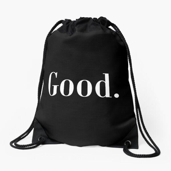 Law of Attraction - Good. (Reverse Black) Drawstring Bag