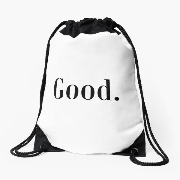 Law of Attraction - Good. Drawstring Bag