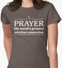 Prayer: The World's Greatest Wireless Connection Women's Fitted T-Shirt
