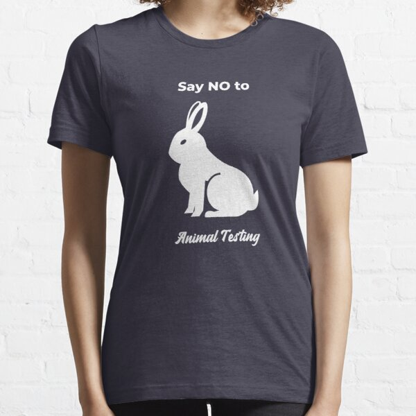 SAY no to animal testing Essential T-Shirt