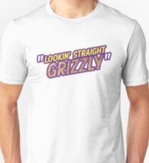 Lookin' Straight Grizzly Unisex T-Shirt