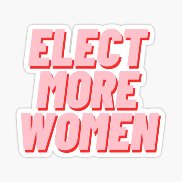 Elect More Women Sticker