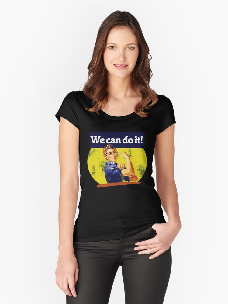 We can do it rosie riveter Women's Fitted Scoop T-Shirt Front