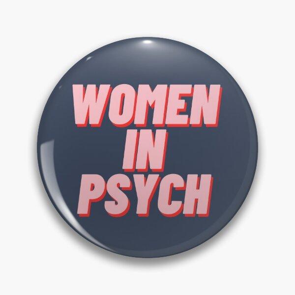 Women in Psych Pin
