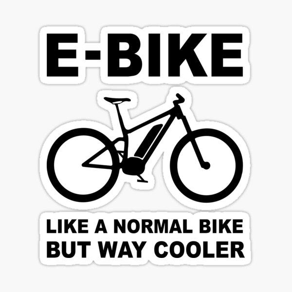 Ebike Is life Sticker