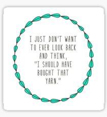 Crochet or Knit? Yarn Addict! Sticker