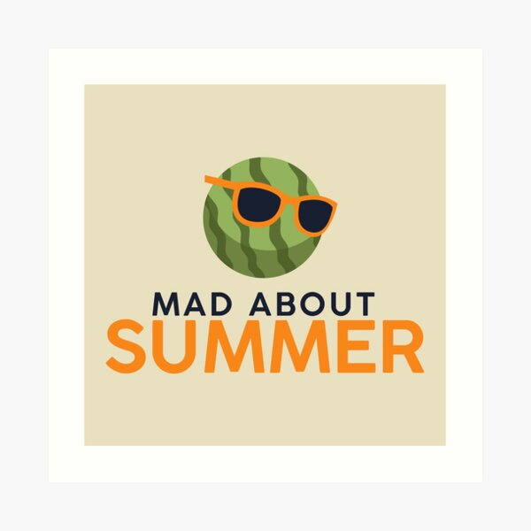 Mad about Summer Art Print