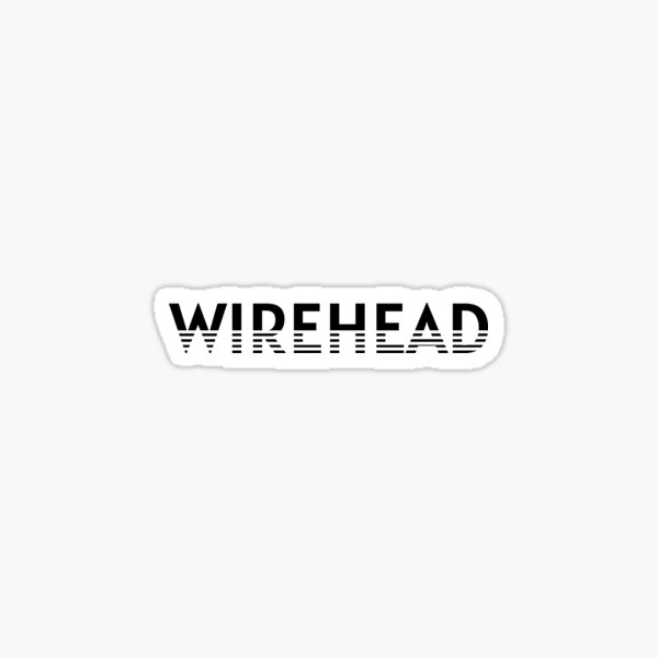 WIREHEAD Sticker