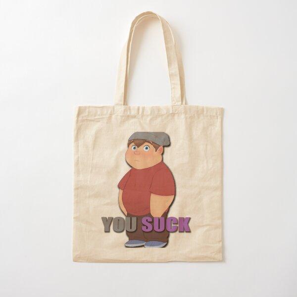 You suck Cotton Tote Bag