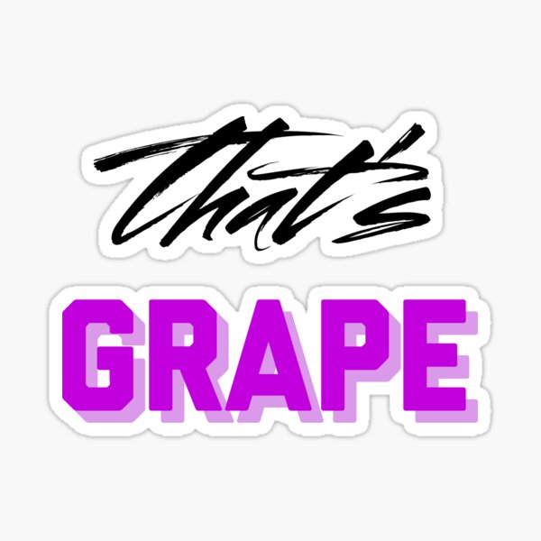 That's Grape Sticker