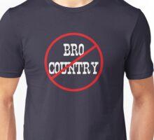 Anti Bro-country Unisex T-Shirt
