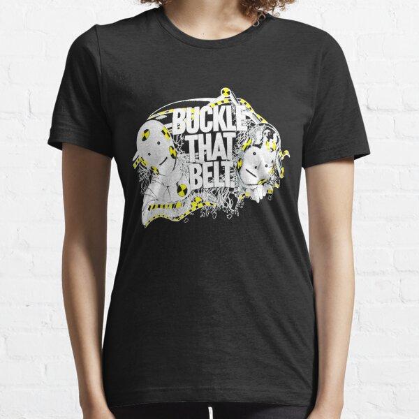 80's Buckle That Belt Essential T-Shirt