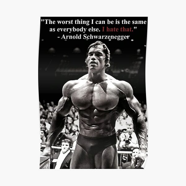 Arnold Motivational Quote  Poster