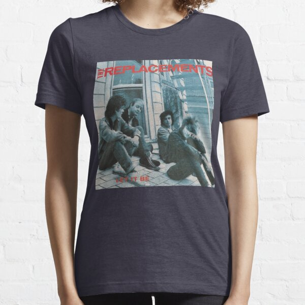 Let It Be, 1984, Throwback, Die Ersetzungen, Ich werde es wagen, Klassische Alternative, College-Radio, Westerberg, Unzufrieden, Ihr Video gesehen, Anrufbeantworter, Essential T-Shirt