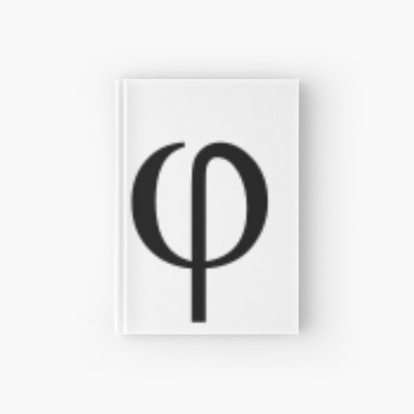 The Greek letter phi symbolizes the golden ratio Hardcover Journal