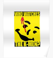 Who watches the K-Men? 2.0 Poster