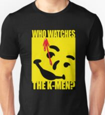 Who watches the K-Men? 2.0 T-Shirt