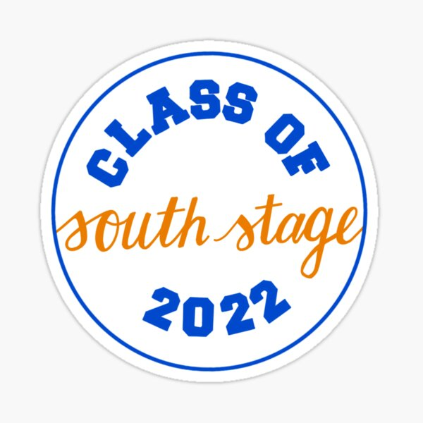 Class of South Stage 2022 Sticker