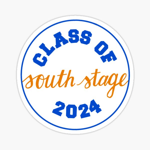 Class of South Stage 2024 Sticker