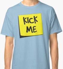 Kick Me Post-It Classic T-Shirt