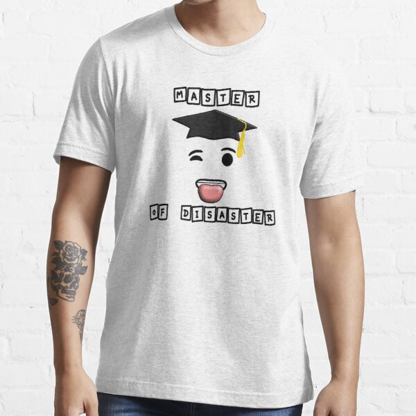 Master Of Disaster Master Absolvent 2020 Du Kannst Stolz Auf Dich Sein Sei Glücklich Essential T-Shirt
