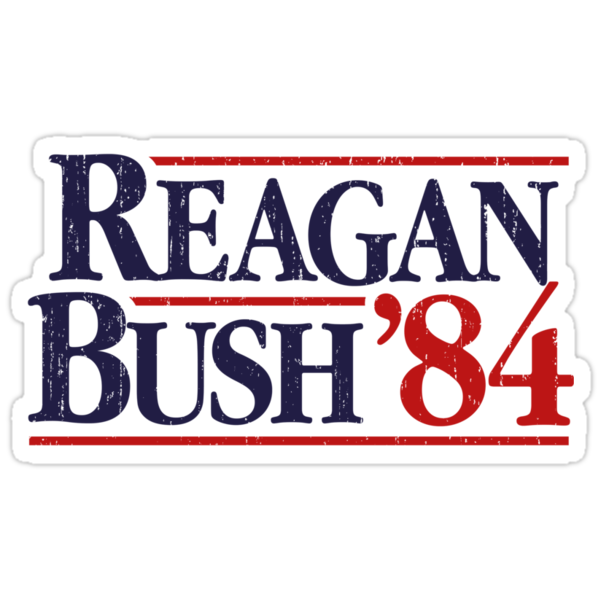 Quot Reagan Bush 84 Quot Stickers By Americanvenom Redbubble