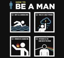 Be A Man | Unisex T-Shirt
