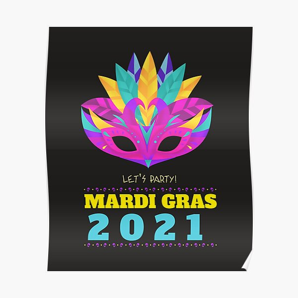 Mardi Gras 2021 Let's Party Poster