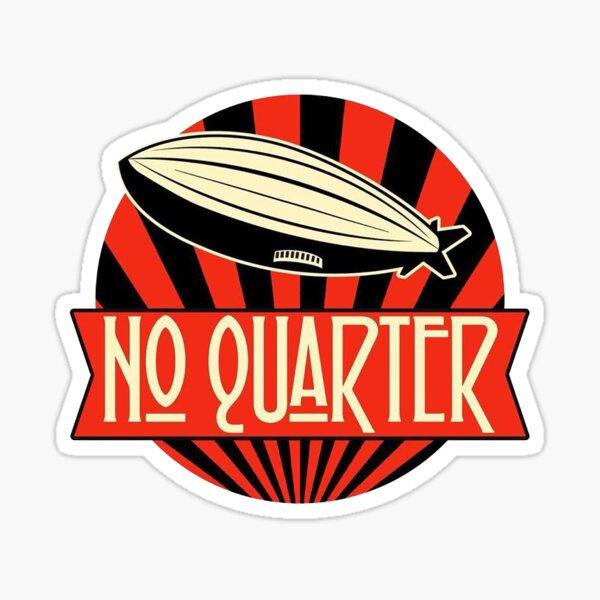 No Quarter  Sticker