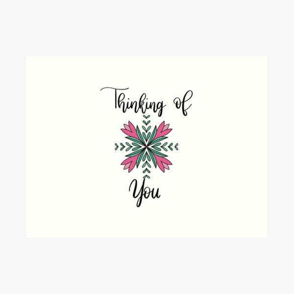 Thinking Of You Floral Mandala Art Print