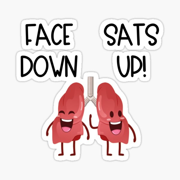Face Down Sats Up Lungs Sticker