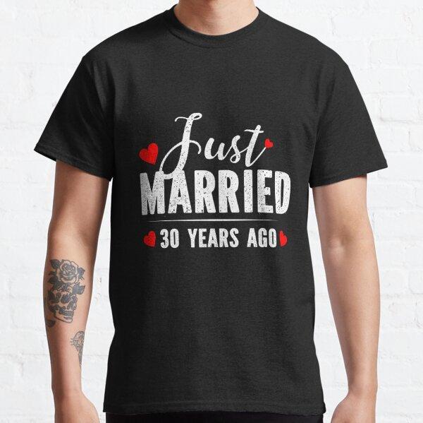 Recién casados hace 30 años Camiseta clásica