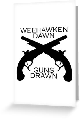 Hamilton - Weehawken. Dawn. Guns drawn. by dabb13z