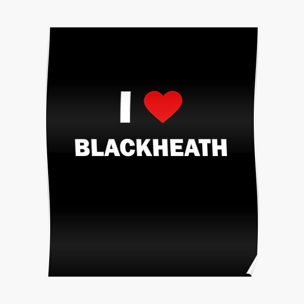I Love Blackheath Poster