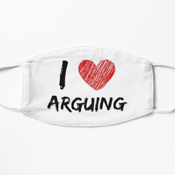 I Love Arguing Mask