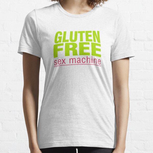 Gluten Free Sex Machine Essential T-Shirt