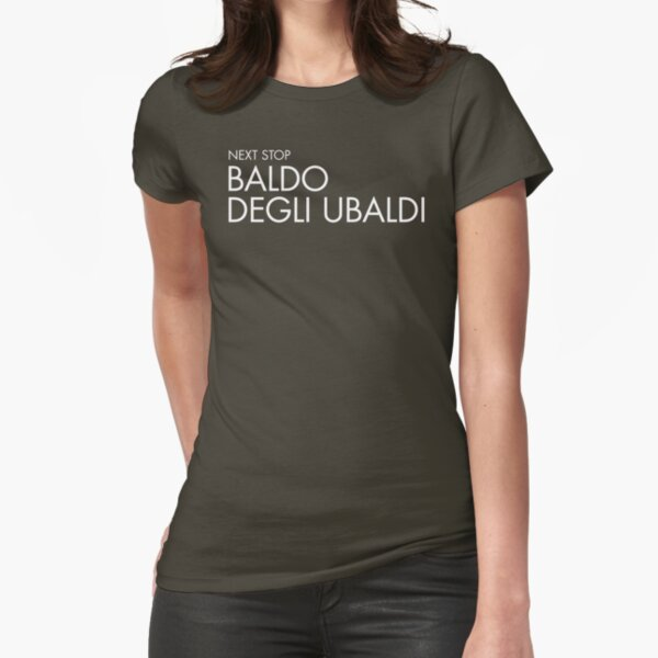 Next Stop Baldo degli Ubaldi White Text Fitted T-Shirt