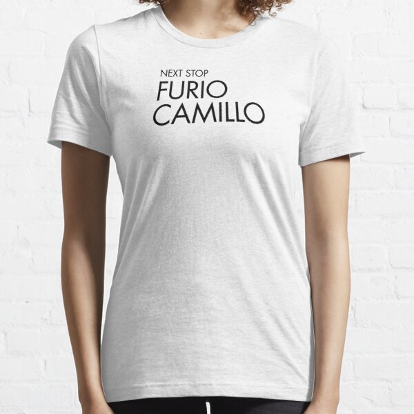 Next Stop Furio Camillo Black Text Essential T-Shirt