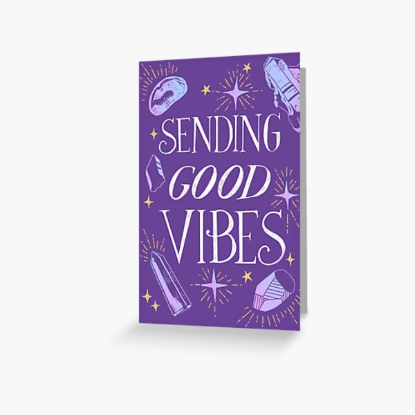 Sending Good Vibes Greeting Card