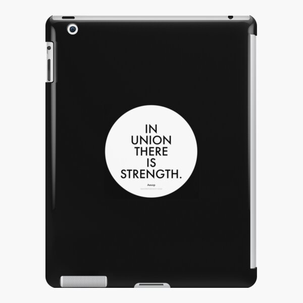 In union there is strength. - Aesop iPad Snap Case